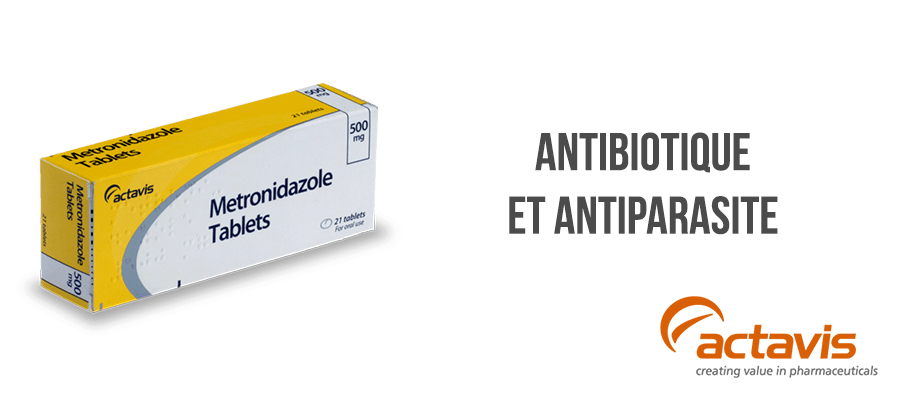 metronidazole antibiotique antiparasitaire traitement sans ordonnance
